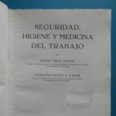 Libros de segunda mano: SEGURIDAD, HIGIENE Y MEDICINA DEL TRABAJO. ISIDRO RIUS SINTES. EDITORIAL BOSCH. 1955. Lote 100282299