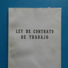 Libros de segunda mano - Ley de contrato de trabajo. Editorial Goñi. Libro I de la ley Decreto 26 de enero 1944 - 100316827