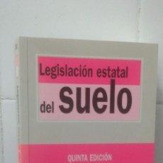 Libros de segunda mano: BIBLIOTECA DE TEXTOS LEGALES - LEGISLACIÓN ESTATAL DEL SUELO - QUINTA EDICIÓN. Lote 101198699
