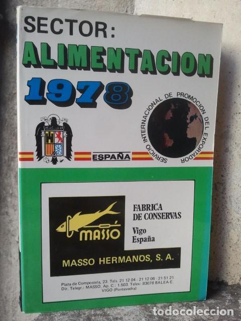 CATÁLOGO DE PRODUCTOS Y EMPRESAS FABRICANTES - SECTOR ALIMENTACIÓN - 1978 - PUBLICIDAD - RAREZA (Libros de Segunda Mano - Ciencias, Manuales y Oficios - Derecho, Economía y Comercio)