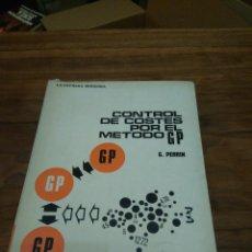 Libros de segunda mano: CONTROL DE COSTES POR EL METODO G.P., G. PERRIN, 1968. Lote 102565487