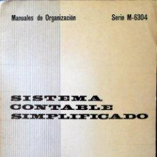 Libros de segunda mano: SISTEMA CONTABLE SIMPLIFICADO. MANUALES DE ORGANIZACIÓN.. Lote 102568403