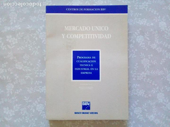 LIBRO REGALO ACCIONISTAS BBVA - MERCADO UNICO Y COMPETITIVIDAD (Libros de Segunda Mano - Ciencias, Manuales y Oficios - Derecho, Economía y Comercio)