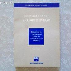 Libros de segunda mano: LIBRO REGALO ACCIONISTAS BBVA - MERCADO UNICO Y COMPETITIVIDAD. Lote 102931883