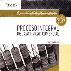Libros de segunda mano: PROCESO INTEGRAL DE LA ACTIVIDAD COMERCIAL. 2013. Lote 102651151