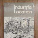 Libros de segunda mano: INDUSTRIAL LOCATION 2ª ED. KEITH CHAPMAN &DAVID F. WALTER. Lote 103401503