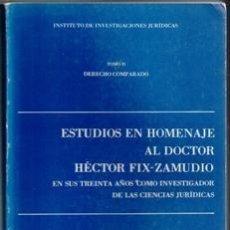 Libros de segunda mano: ESTUDIOS EN HOMENAJE AL DOCTOR HÉCTOR FIX ZAMUDIO. Lote 103685663