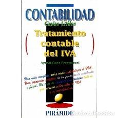 Libros de segunda mano: CONTABILIDAD GUÍAS ÚTILES. TRATAMIENTO CONTABLE DEL IVA. - AGUSTÍ QUER PERAMIQUEL - PIRÁMIDE. Lote 103985275