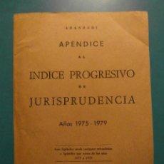 Libros de segunda mano: APENDICE AL INDICE PROGRESIVO DE JURISPRUDENCIA. AÑOS 1975-1979. ARANZADI. Lote 104026147