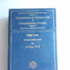 Libros de segunda mano: COMENTARIOS AL CODIGO CIVIL Y COMPILACIONES FORALES TOMO XXIV DEL CODIGO CIVIL AÑO 1984. . Lote 104177575