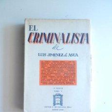 Libros de segunda mano: EL CRIMINALISTA DE LUIS JIMENEZ DE ASUA 2º SERIE TOMO V BUENOS AIRES EDITOR VICTOR DE ZAVALIA 1961.. Lote 104177799