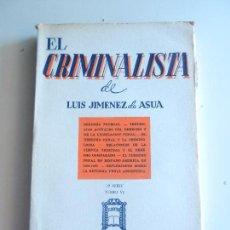 Libros de segunda mano: EL CRIMINALISTA DE LUIS JIMENEZ DE ASUA 2º SERIE TOMO VII BUENOS AIRES ED. DE ZAVALIA 1966.. Lote 104178183