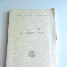 Libros de segunda mano: ESCALAFON DE LA CARRERRA DIPLOMATICA MINISTERIO DE ASUNTOS EXTERIORES MADRID 1986. . Lote 104180659