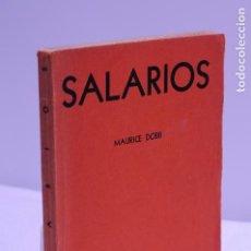 Libros de segunda mano: SALARIOS - MAURICE DOBB - FONDO DE CULTURA ECONOMICA 1949. Lote 104191855