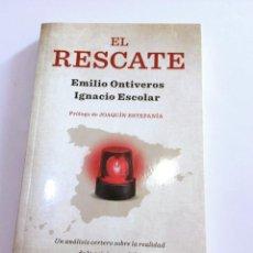 Livres d'occasion: EL RESCATE, EMILIO ONTIVERO Y IGNACIO ESCOLAR. AGUILAR . Lote 104592679