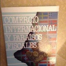 Libros de segunda mano: COMERCIO INTERNACIONAL Y PARAISOS FISCALES (PABLO ARRABAL) PIRAMIDE. Lote 105259063