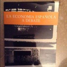 Libros de segunda mano: LA ECONOMIA ESPAÑOLA A DEBATE. PROGRAMA 2000 (PSOE). Lote 105268807