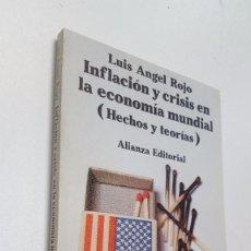 Libros de segunda mano: INFLACCION Y CRISIS EN LA ECONOMIA MUNDIAL. HECHOS Y TEORIAS. Lote 105668999