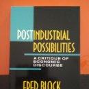 Libros de segunda mano: POSTINDUSTRIAL POSSIBILITIES: A CRITIQUE OF ECONOMIC DISCOURSE. FRED BLOCK. Lote 105811259