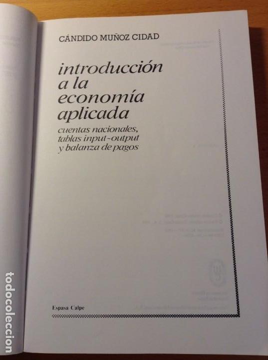 Libros de segunda mano: INTRODUCCION A LA ECONOMIA APLICADA (CANDIDO MUÑOZ CIDAD) ESPASA CALPE - Foto 3 - 106021723