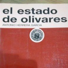 Libros de segunda mano: EL ESTADO DE OLIVARES. ANTONIO HERRERA GARCÍA. Lote 106554947