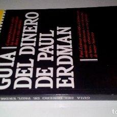 Libros de segunda mano: GUIA DEL DINERO DE PAUL ERDMAN-PLAZA JANES-PRIMERA EDICION 1985-. Lote 107114187