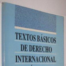 Libros de segunda mano: TEXTOS BASICOS DE DERECHO INTERNACIONAL PUBLICO *. Lote 107214467