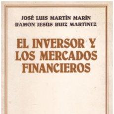Libros de segunda mano: EL INVERSOR Y LOS MERCADOS FINANCIEROS.. Lote 64255314