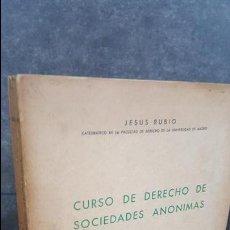 Libros de segunda mano: CURSO DE DERECHO DE SOCIEDADES ANONIMAS. JESUS RUBIO. TERCERA EDICION 1974. . Lote 107484295