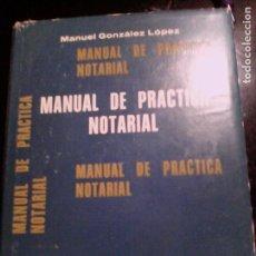 Libros de segunda mano: MANUAL DE PRÁCTICA NOTARIAL. AÑO 1978. Lote 89442484