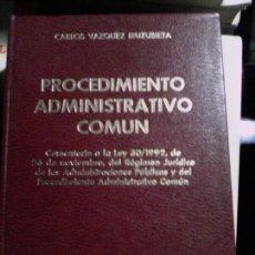 Libros de segunda mano: PROCEDIMIENTO ADMINISTRATIVO COMÚN. Lote 89454904