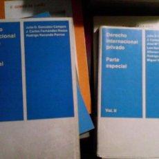 Libros de segunda mano: DERECHO INTERNACIONAL PRIVADO. PARTE ESPECIAL (2 TOMOS). Lote 89458536