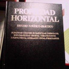 Libros de segunda mano: PROPIEDAD HORIZONTAL. ESTUDIO JURÍDICO-PRÁCTICO.. Lote 89702948