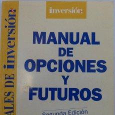 Libros de segunda mano: MANUAL DE OPCIONES Y FUTUROS/2ª EDICION/INVERSOR EDICIONES. Lote 108024371