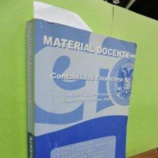 Libros de segunda mano: MATERIAL DOCENTE. CONTABILIDAD FINANCIERA. LÓPEZ HERNÁNDEZ, A.M. RODRÍGUEZ BOLÍVAR, M.P. . Lote 108042411