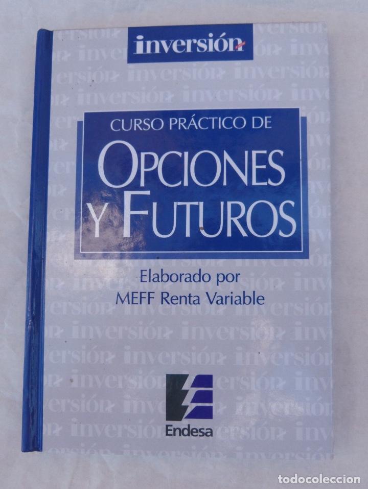 CURSO PRACTICO DE OPCIONES Y FUTUROS/INVERSOR EDICIONES, S.L./1998 (Libros de Segunda Mano - Ciencias, Manuales y Oficios - Derecho, Economía y Comercio)