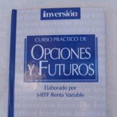 Libros de segunda mano: CURSO PRACTICO DE OPCIONES Y FUTUROS/INVERSOR EDICIONES, S.L./1998. Lote 108349579