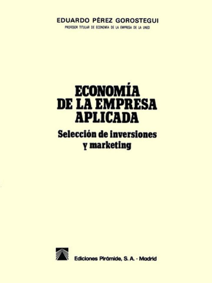 Libros de segunda mano: ECONOMÍA DE LA EMPRESA APLICADA: Selección de inversiones y marketing. Vol I 1998 - Foto 3 - 102556579