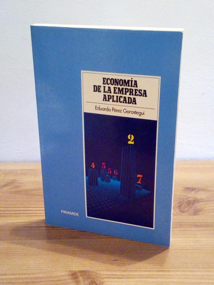 ECONOMÍA DE LA EMPRESA APLICADA: INSTRUMENTOS DE DECISIÓN, FINANCIACIÓN Y PRODUCCIÓN. VOL II 1987 (Libros de Segunda Mano - Ciencias, Manuales y Oficios - Derecho, Economía y Comercio)