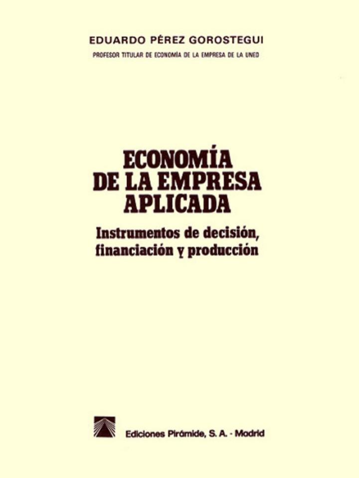 Libros de segunda mano: ECONOMÍA DE LA EMPRESA APLICADA: Instrumentos de decisión, financiación y producción. Vol II 1987 - Foto 3 - 102557635