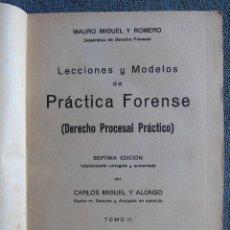 Libros de segunda mano: LECCIONES Y MODELOS DE PRÁCTICA FORENSE. (DERECHO PROCESAL PRÁCTICO) TOMO II MAURO MIGUEL Y ROMERO. . Lote 109012907