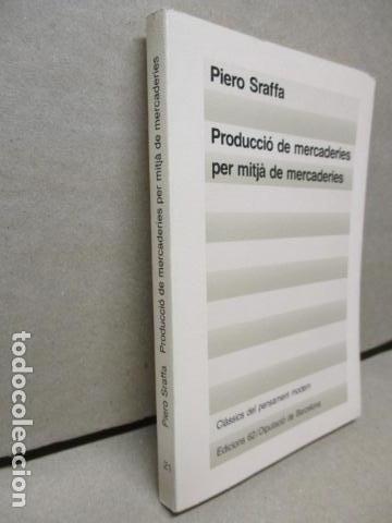 Libros de segunda mano: Producció de mercaderies per mitjà de mercaderies Piero Sraffa Ed 62 Clàssics del pensament modern - Foto 2 - 263100240