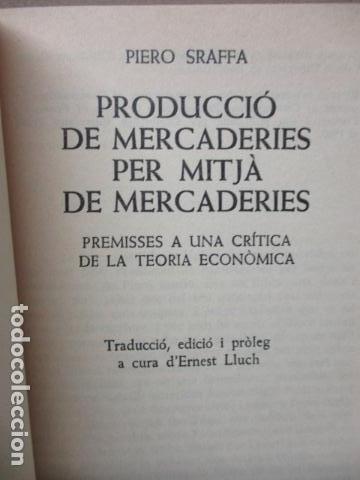 Libros de segunda mano: Producció de mercaderies per mitjà de mercaderies Piero Sraffa Ed 62 Clàssics del pensament modern - Foto 5 - 263100240