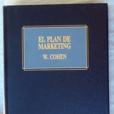 Libros de segunda mano: EL PLAN DE MARKETING - WILLIAM A. COHEN - ED. DEUSTO 1991 - VER INDICE. Lote 110018915