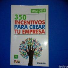 Libros de segunda mano: 350 INCENTIVOS PARA CREAR TU EMPRESA. Lote 110431142
