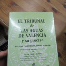Livros em segunda mão: LIBRO EL TRIBUNAL DE LAS AGUAS DE VALENCIA 1988 CAJA DE AHORROS VALENCIA L-17042. Lote 110657379