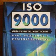Libros de segunda mano: ISO 9000 GUIA DE INSTRUMENTACIÓN PARA PEQUEÑAS Y MEDIANAS EMPRESAS / FRANK VOEHL Y OTROS / EDIT. MCG. Lote 111343739