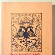 Libros de segunda mano: PRATICA MERCANTÍVOL COMPOSTA E ORDENADA PER EN JOAN VATALLOL DE LA CIUTAT DE MALLORQUE (FACSÍMIL) -. Lote 111786676