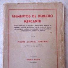 Libros de segunda mano: ELEMENTOS DE DERECHO MERCANTIL. V. CAMACHO FERNÁNDEZ. Lote 112165371