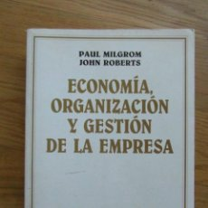Livros em segunda mão: ECONOMIA, ORGANIZACION Y GESTION DE LA EMPRESA. ARIEL ECONOMIA.PAUL MILGROM Y JOHN ROBERTS.1993. Lote 196567304